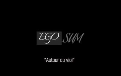 Autour du viol – EgoSum #02